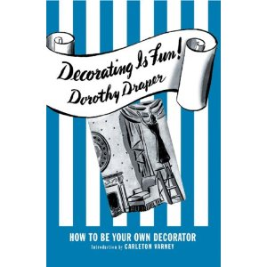 "Cover of ""Decorating is Fun"" by Dorothy Draper"